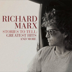 Marx Richard • Stories To Tell / Greatest Hits And More (2CD)