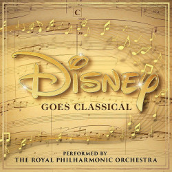 Royal Philharmonic Orch. • Disney Goes Classical