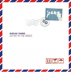 Slovak Tango • Letter To The World