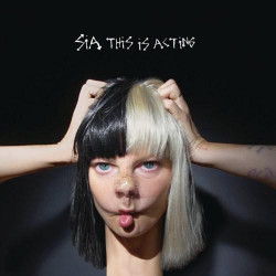 Sia • This Is Acting
