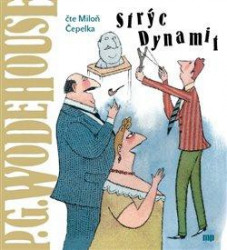 Audiokniha: Wodehouse P.G. • Strýc Dynamit (mp3-cd)