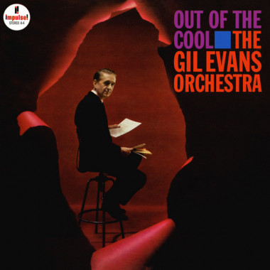 The Gil Evans Orchestra • Out Of The Cool (LP)