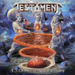 Testament • Titans Of Creation