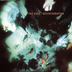 The Cure • Disintegration (3CD)