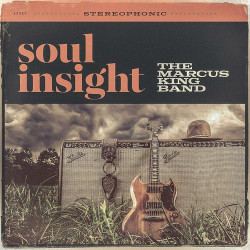 The Marcus King Band • Soul Insight