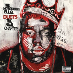 Notorious B.I.G. • Duets: The Final Chapter / RSD (3LP)