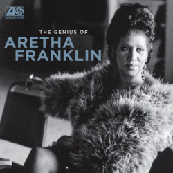 Franklin Aretha • The Genius Of Aretha Franklin