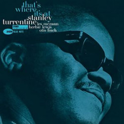Turrentine Stanley • That's Where It's At (LP)