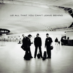 U2 • All That You Can't Leave Behind / 20th Anniversary Edition (2LP)