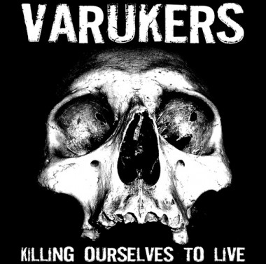 Varukers / Sick On The Bus • Killing Ourselves To Live / Music For Losers (LP)