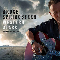 Springsteen, Bruce • Western Stars - Songs From The Film