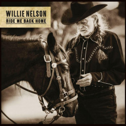 Nelson Willie • Ride Me Back Home (LP)