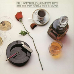 Withers Bill • Greatest Hits