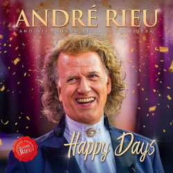 Rieu André • Happy Days