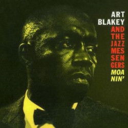 Blakey A. & The Jazz Messengers • Moanin' (LP)