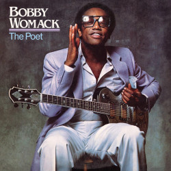 Womack Bobby • The Poet