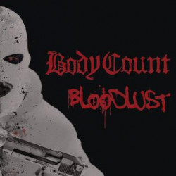 Body Count • Bloodlust