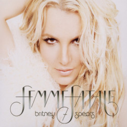 Spears Britney • Femme Fatale / Deluxe Edition