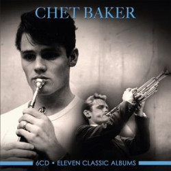 Baker Chet • Eleven Classic Albums (6CD)