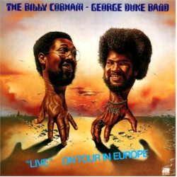 Cobham Billy & George Duke Band • Live On Tour In Europe