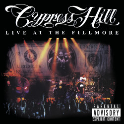 Cypress Hill • Live At The Fillmore