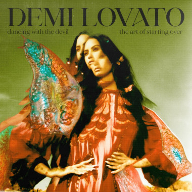 Lovato Demi • Dancing With The Devil...The Art of Starting Over