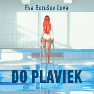 Audiokniha: Borusovičová Eva • Do plaviek (mp3-cd)