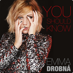 Drobná Emma • You Should Know