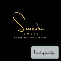 Sinatra Frank • Duets / 20th Anniversary Deluxe Edition (2CD)