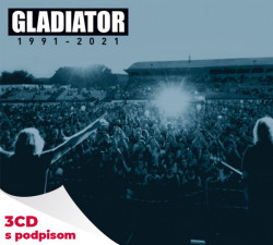 Gladiator • Best Of 1991-2021 (3CD s podpisom)
