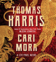 Audiokniha: Harris Thomas • Cari Mora (CD-MP3) / Číta Nečas Pavel