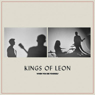 Kings Of Leon • When You See Yourself