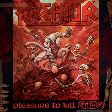 Kreator • Pleasure To Kill