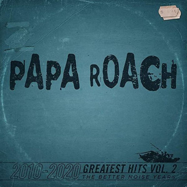 Papa Roach • Greatest Hits Vol.2