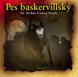 Audiokniha:  A. C. Doyle • Pes Baskervillský (2CD)
