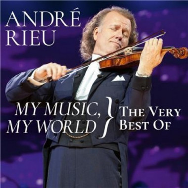 Rieu André • My Music, My World / The Very Best Of (2CD)