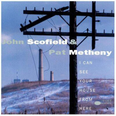 Scofield & Metheny • I Can See Your House From Here (2LP)