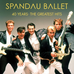 Spandau Ballet • 40 Years / The Greatest Hits (2LP)
