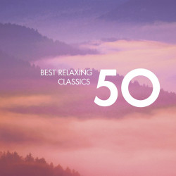 Výber • 50 Best Relaxing Classics  (3CD)